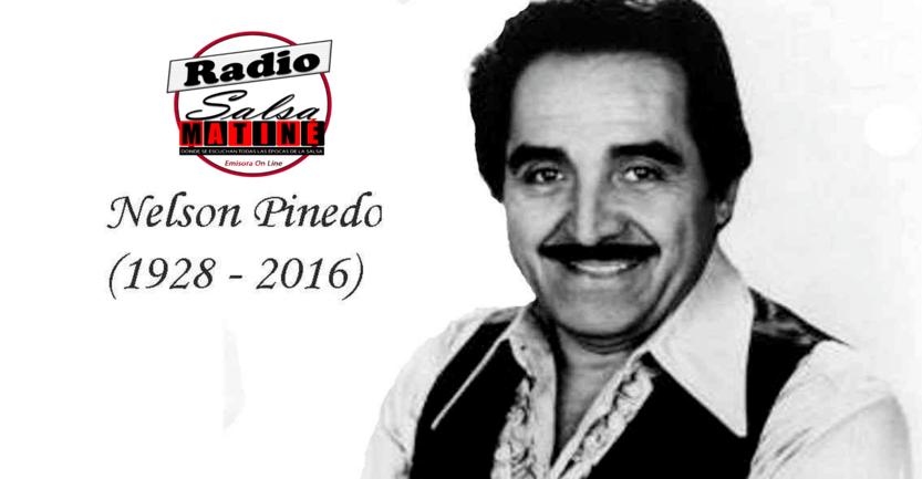 Historias de la salsa – Un 27 de octubre del año 2016 muere Nelson Pinedo