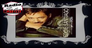 """El álbum de la semana – Ahora """"Eddie Santiago"""""""
