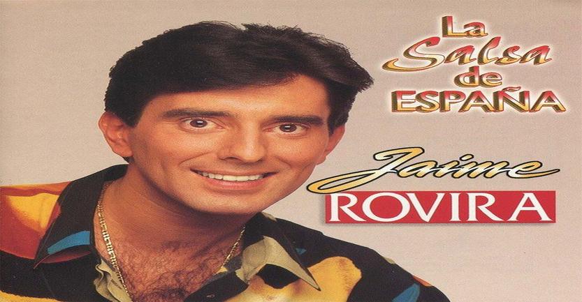 """El álbum de la semana – La salsa de españa """"Jaime Rovira"""""""