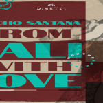 "El álbum de la semana – From Cali With Love ""Moncho Santana"""